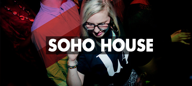 Soho House Nightclub